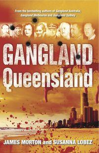 Gangland Queensland
