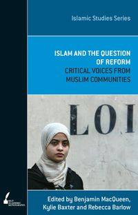 Islam And The Question Of Reform