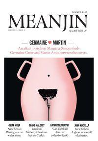 Meanjin Vol 74, No 4