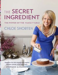 The Secret Ingredient (Signed by Chloe Shorten)