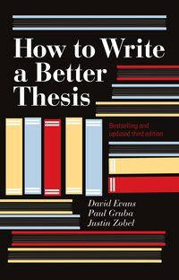 How To Write A Better Thesis (3rd Edition)