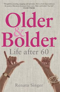 Older and Bolder